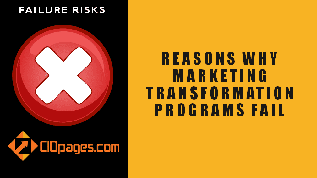 Marketing Transformation Failure Risks