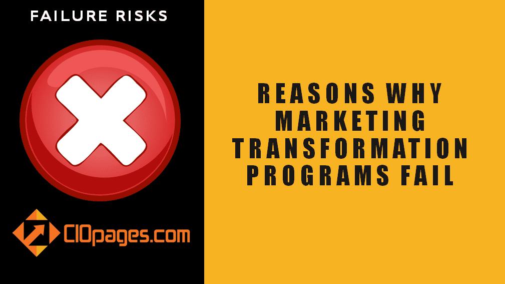 Marketing Transformation Failure Risks