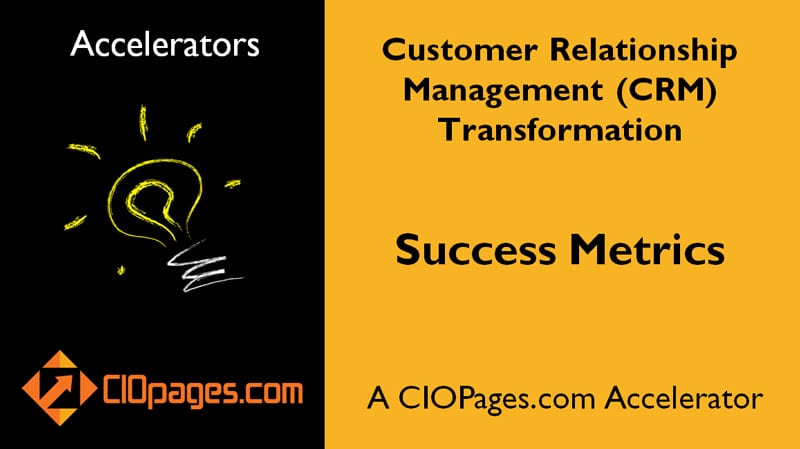 CRM Transformation Success Metrics