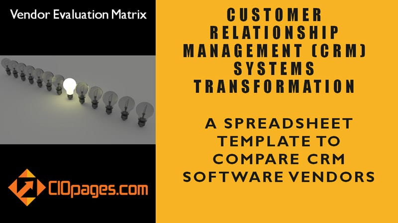 Crm Software Vendor Evaluation Matrix: A Spreadsheet To Compare Crm