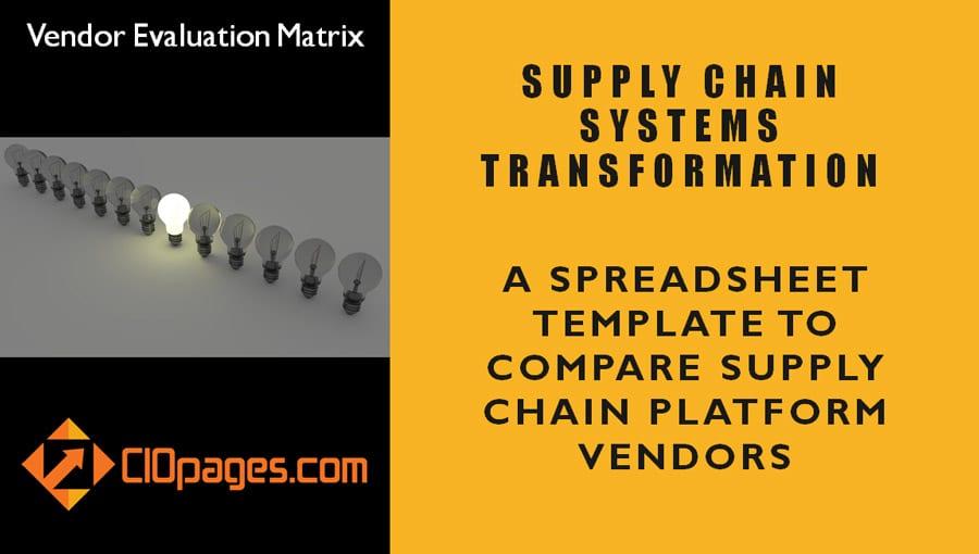 Supply Chain Transformation Vendor Evaluation Matrix