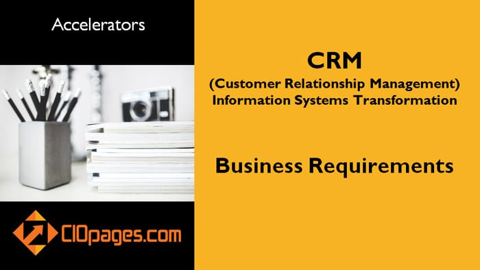 CRM Transformation Business Requirements