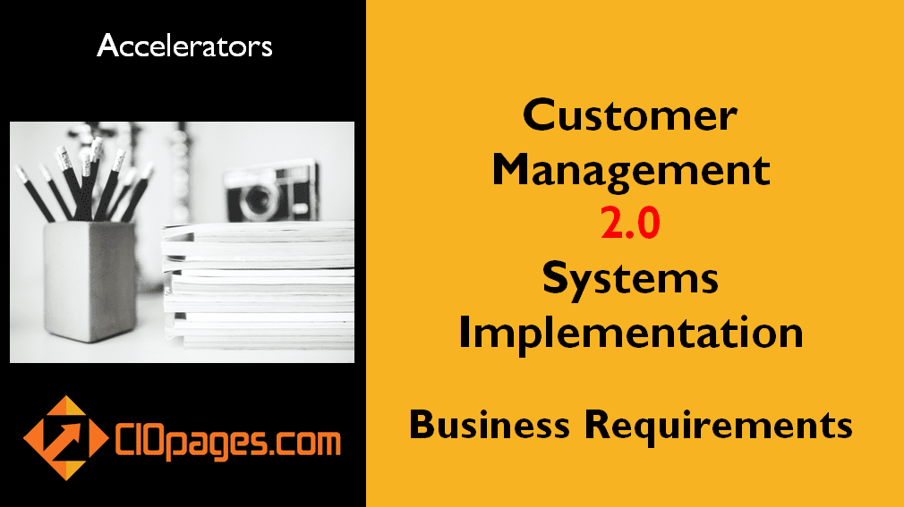 Customer Management Business Requirements