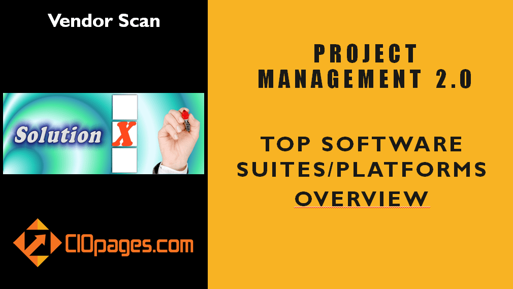 Project Management 2.0 Software Solutions – Vendor Scan