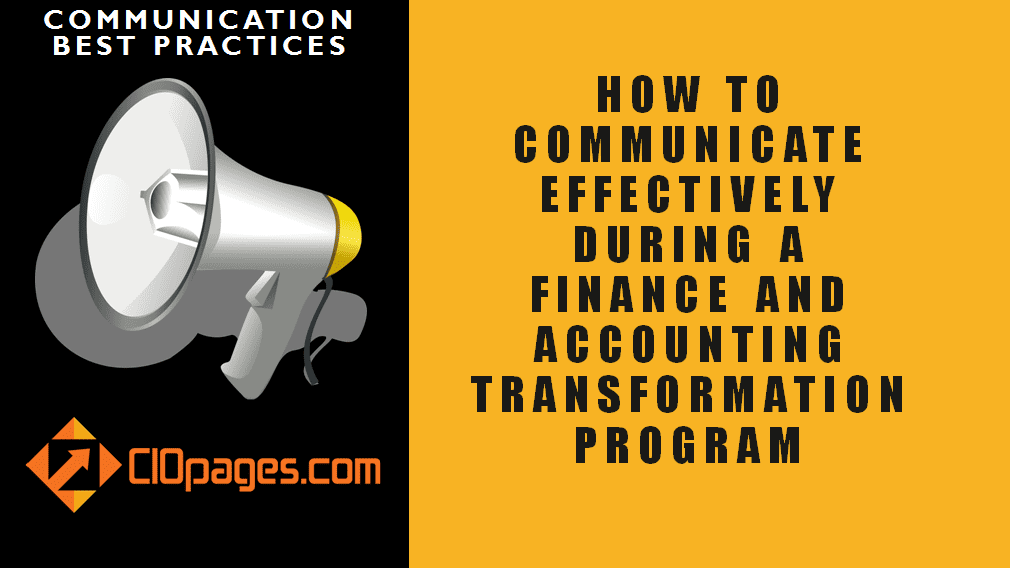 Finance and Accounting Transformation Communications Best Practices