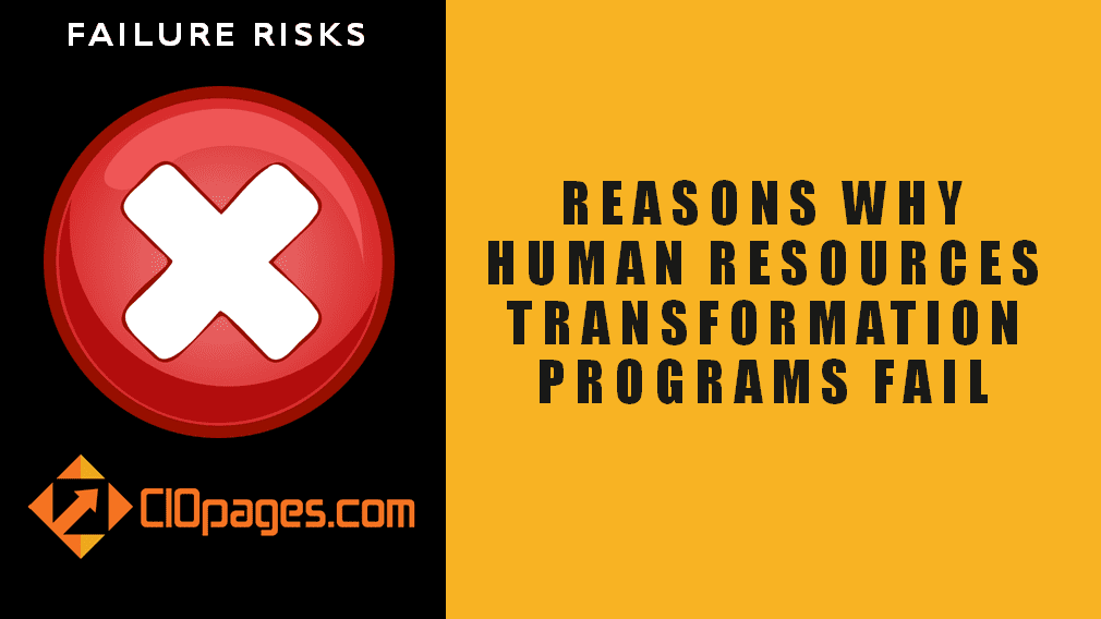 Reasons HR Transformation Programs Fail