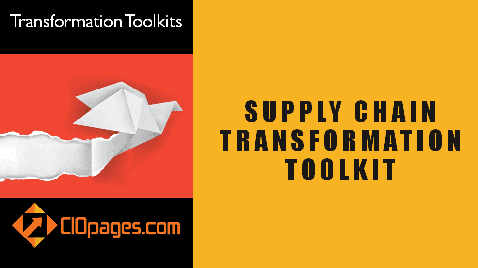 Supply Chain Management Transformation Toolkit