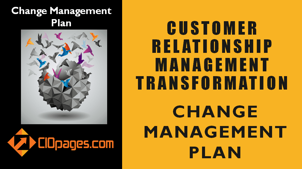 CRM Transformation Change Management Plan