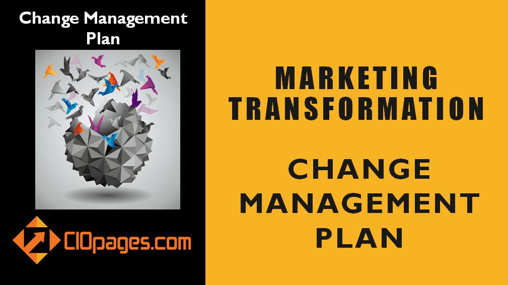 Marketing Transformation Change Management Plan
