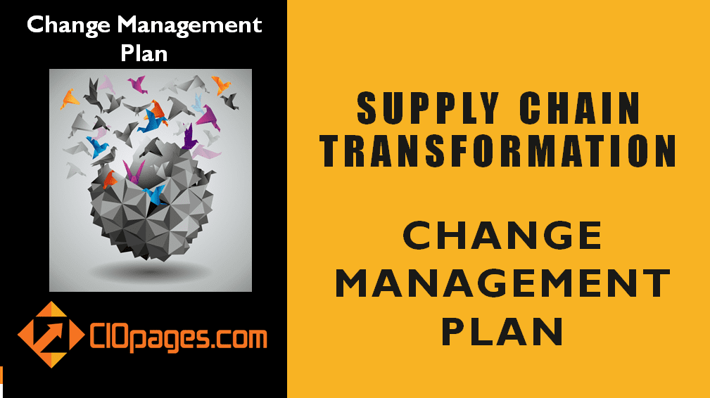 Supply Chain Transformation Change Management Plan
