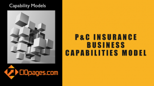 Property and Casualty Business Capabilities Model